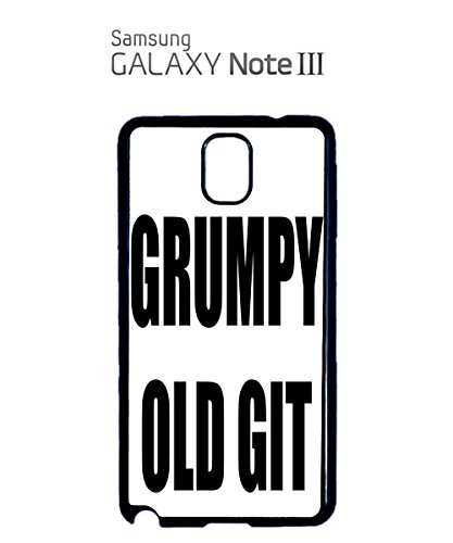 Grumpy Old Git Birthday Gift Mobile Cell Phone Case Samsung Note 3 Black Blanc