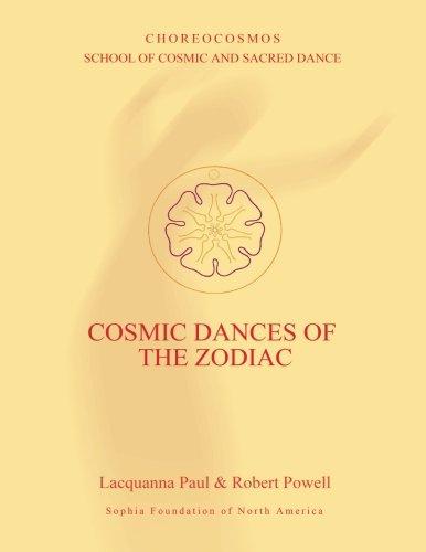 Cosmic Dances of the Zodiac por Lacquanna Paul