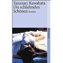 Die schlafenden Schönen: Roman (suhrkamp taschenbuch)