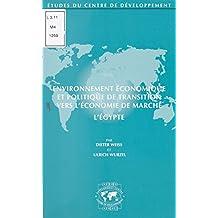 Environnement économique et politique de transition vers l'économie de marché : l'Égypte