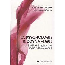 La psychologie biodynamique : Une thérapie qui donne la parole au corps