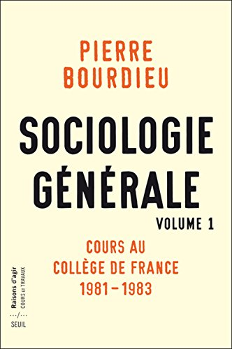 Sociologie gnrale vol. 1. Cours au Collge de France 1981-1983
