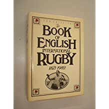 Book of English International Rugby, 1871-1982