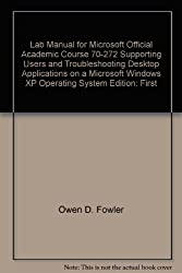 Mircrosoft official academic course 70-272 Supporting Users and Troubleshooting Desktop Applications on a Microsoft Windows XP Operating System (2 Books & CD'sPckg)