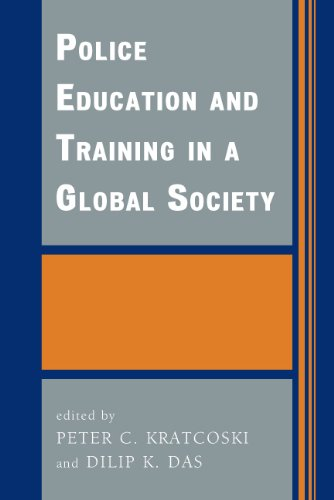 Police Education and Training in a Global Society (International Police Executive Symposia)