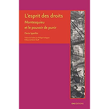 L'esprit des droits: Montesquieu et le pouvoir de punir (La croisée des chemins)
