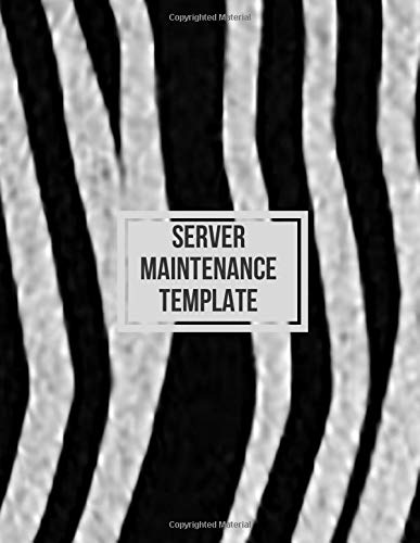 Server Maintenance Template: Server Daily Routine Inspection Log, Safety, Maintenance and Repair Record Notebook, Logbook, Journal, Organiser Diary ... pages. (Server Maintenance Tracker, Band 45) (Band Organizer Wall Mount)