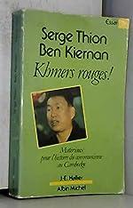 Khmers rouges - Materiaux pour l'histoire du communisme du cambodge de Thion