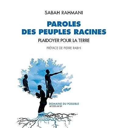 Paroles des peuples racines: Plaidoyer pour la Terre (Domaine du possible)