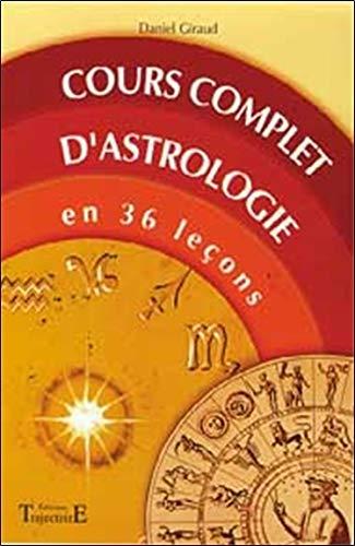 Cours complet d'astrologie en 36 leçons