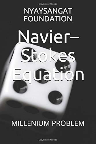 Navier-Stokes Equation: MILLENIUM PROBLEM
