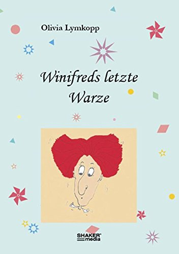 Winifreds letzte Warze