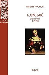 Louise Labé : Une créature de papier