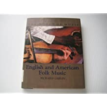 002: English and American Folk Music (The World of music)