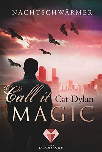 Call it magic 1: Nachtschwärmer - Twilight Glas