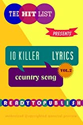 10 Killer Country Song Lyrics: Vol. 2