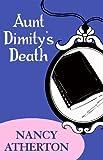 Image de Aunt Dimity's Death (Aunt Dimity Mysteries, Book 1): An enchantingly c