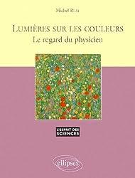 Lumières sur les couleurs : Le regard du physicien, numéro 11