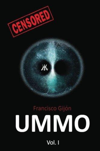 Ummo I: Volume 1 (Censored) por Francisco Gijon