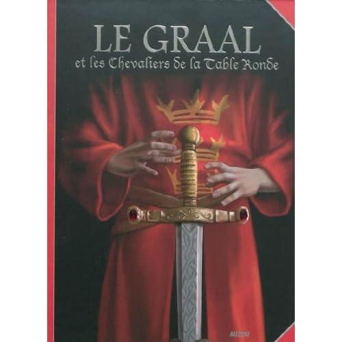 Le Graal et les chevaliers de la Table ronde