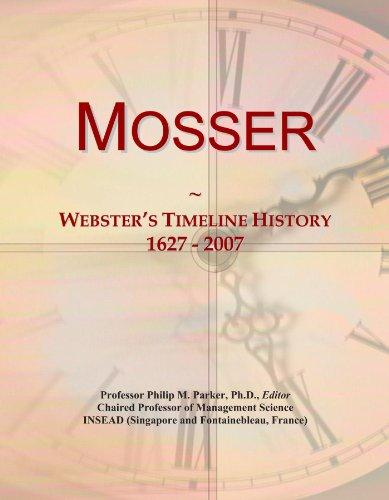 Mosser: Webster's Timeline History, 1627 - 2007
