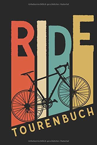 Ride Tourenbuch: Logbuch für Mountainbike, Rennrad, Fahrrad Touren Tracks - Notizbuch für Radsportler im Vintage Stil por Adventure Notebooks