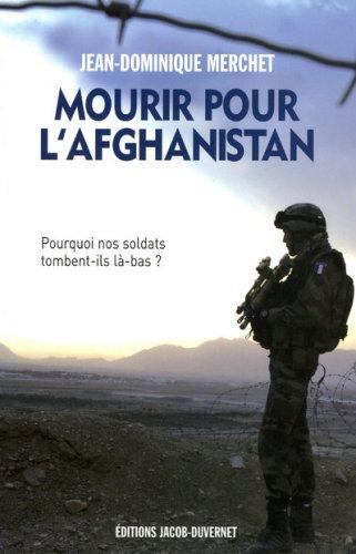 Mourir pour l'Afghanistan par Jean-Dominique Merchet