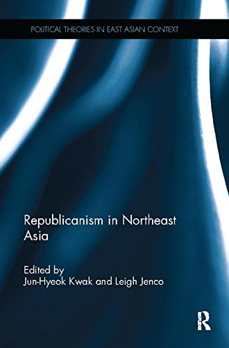republicanism-in-northeast-asia-political-theories-in-east-asian-context