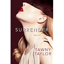 Surrender by Tawny Taylor (2014-05-27)