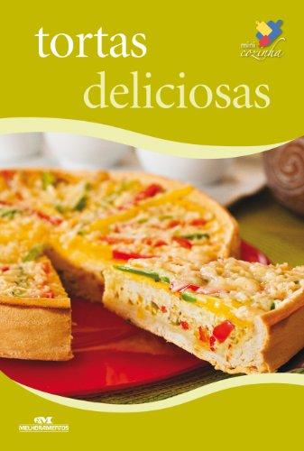 Tortas Deliciosas (Minicozinha) (Portuguese Edition)