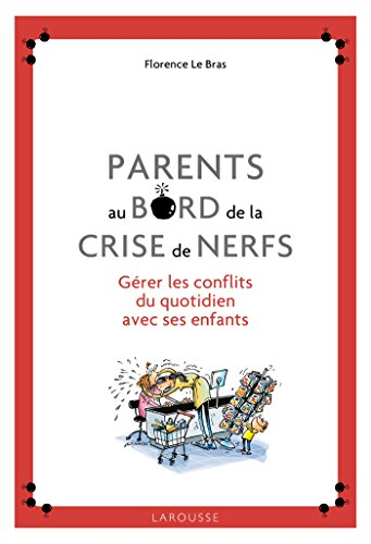 Parents au bord de la crise de nerfs