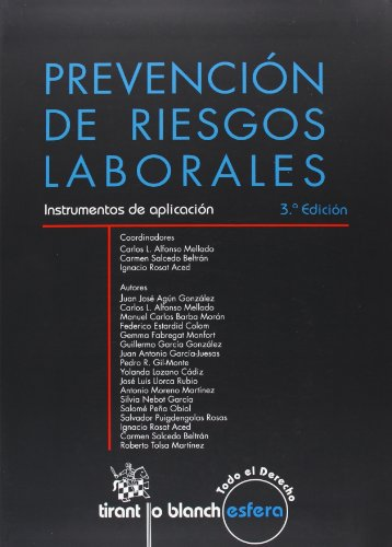 Prevención de riesgos laborales : instrumentos de aplicación