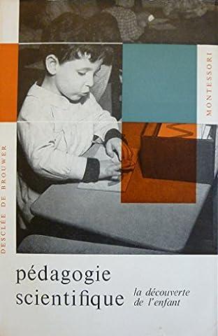 Pédagogie scientifique : La découverte de l'enfant