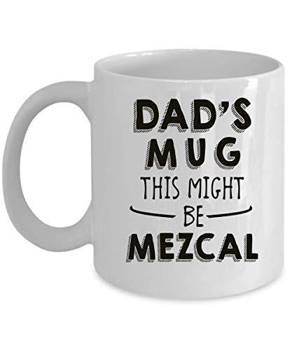 FloradeSweet Dads Mug Dies k?nnte Mezcal Papa Mug Sein Vater Cup Papa Geschenk Geschenk f¨¹r Papa Vater anwesend Papa Geschenkidee Papa Kaffee-Haferl