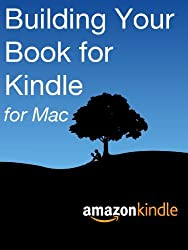 Building Your Book for Kindle for Mac (English Edition)