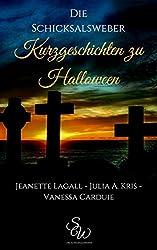 Kurzgeschichten zu Halloween: Die Schicksalsweber