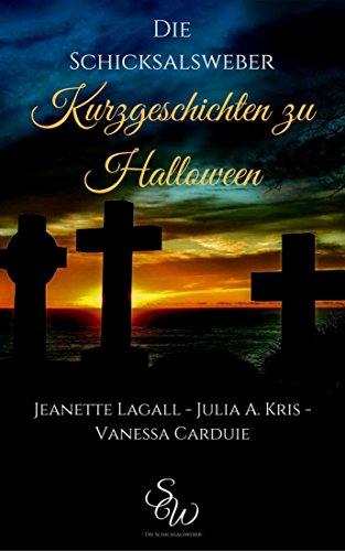 Kurzgeschichten zu Halloween: Die - Halloween Kurzgeschichte Für