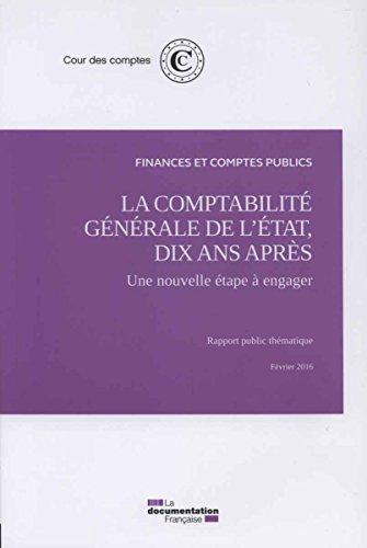 La comptabilité générale de l'Etat, dix ans après : une nouvelle étape à engager - Février 2016
