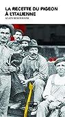 La Recette du pigeon à l'italienne: Une enquête de Michel Van Loo, détective par Berenboom