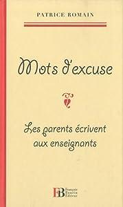 vignette de 'Mots d'excuse (Patrice Romain)'
