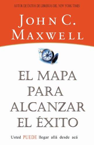 El mapa para alcanzar el éxito eBook: Maxwell, John C.: Amazon.es ...