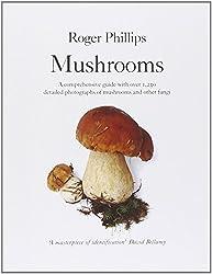 Mushrooms by Roger Phillips (2006-08-18)