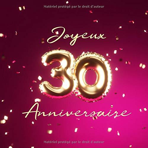 Joyeux 30ème Anniversaire: Livre d'or de 110 pages - Ballons de couverture Or-Rose par Visufactum Livres