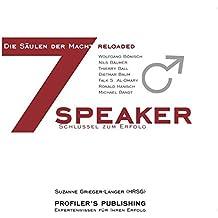 Die 7 Säulen der Macht reloaded 1: 7 Speaker – 7 Schlüssel zum Erfolg
