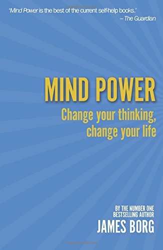Mind Power 2nd edn:Change your thinking, change your life: Change Your Thinking, Change Your Life