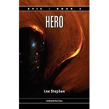 Epic 3: Hero by Lee Stephen (2009-03-24)
