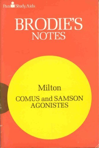 Brodie's Notes on John Milton's Comus and Samson Agonistes (Pan study aids) by T.W. Smith (1980-01-11)