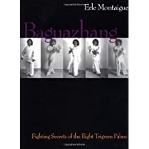 Baguazhang by Erle Montaigue (1999-07-01)