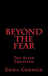Beyond the Fear: The Alien Equation