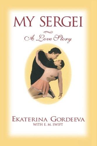 My Sergei: A Love Story por Ekaterina Gordeeva